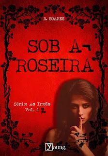 """Livro """"Sob a Roseira"""" de  Rafaela Soares"""