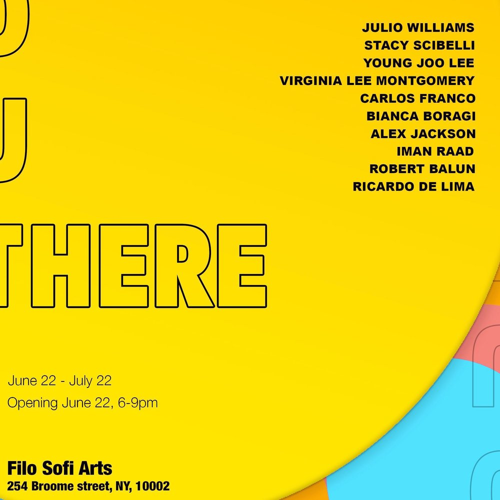 JUN 22 - JUL 22 - OUTTHERE features artworks across mediums by Robert Balun, Bianca Boragi, Ricardo De Lima, Carlos Franco, Alex Jackson, Young Joo Lee, Virginia Lee Montgomery, Iman Raad, Stacy Scibelli and Julio Williams.OUTTHERE takes a cosmic perspective to explore the individual, the other, and meaning-making within the collective architectures of the 21st century, both globally and within the United States.This exhibition features an international group of nine emerging artists working in sculpture, video, painting, drawing, animation, costume and performance, and poetry.