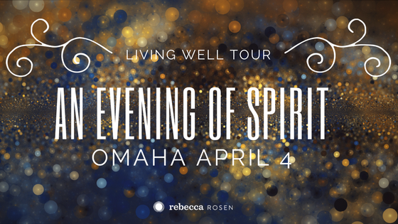living well tour an evening of spirit omaha april 4 rebecca rosen