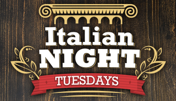 Italian Night Tuesdays - Every Tuesday, Firesides features an Italian Feast. For $18, you'll enjoy a salad, Pasta Bar and fresh made dessert from Chef Jeremy.