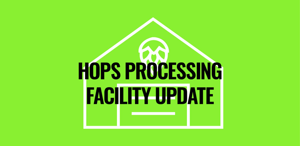HopProcessingFacilityUpdate.jpg