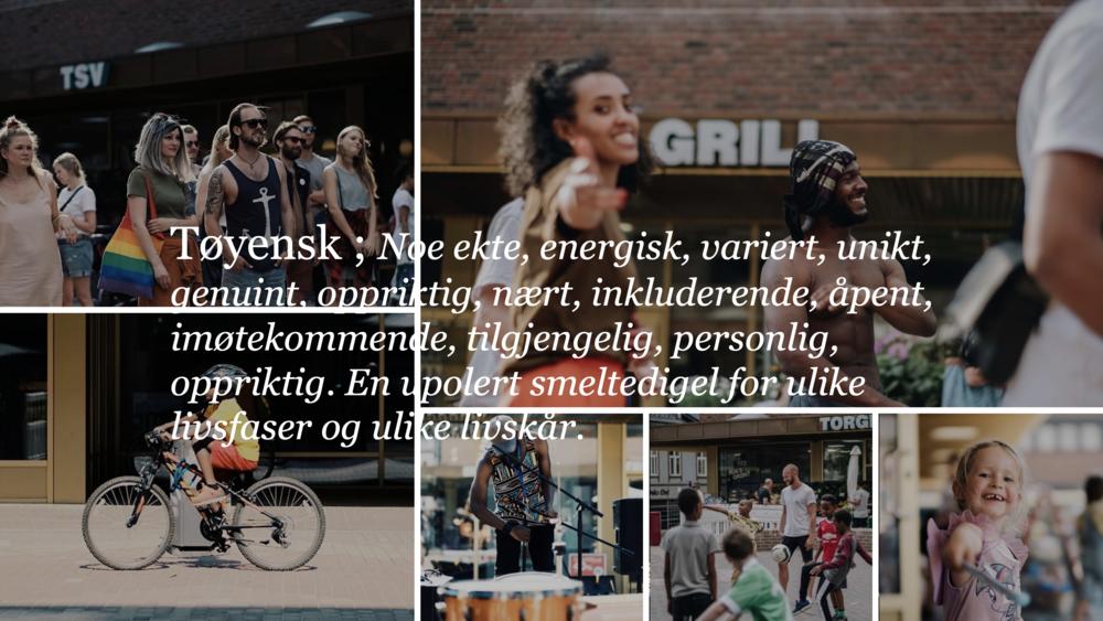 Plattformen for Tøyen Torg har kun én verdi - Tøyensk - og er et ord alle på Tøyen forholder seg til.