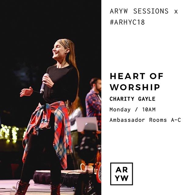 Who is at #ARHYC18?! 🤚 @charity_gayle will be sharing her heart on worship in today's ARYW session - it's going to be amazing! - Join us at 10 today in the Ambassador rooms A-C.