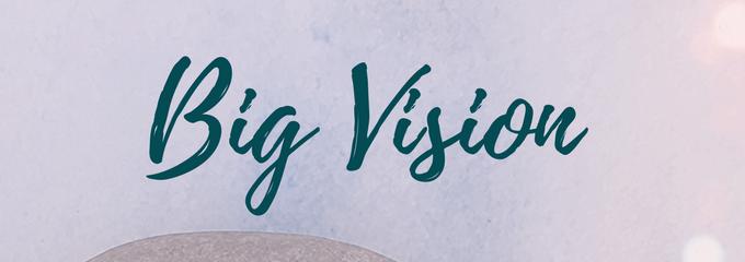 Big Vision (1).png