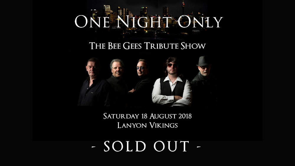 Lanyon_Bee Gees Tribute Show-Sold Out-Internal Screen-01.jpg