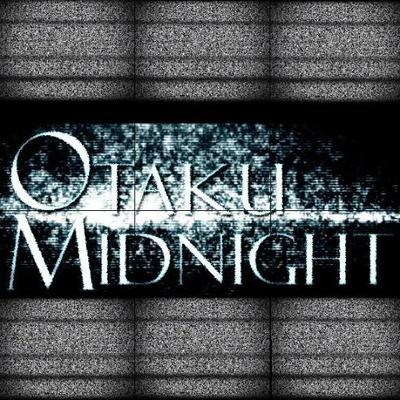 Otaku Midnight.jpg