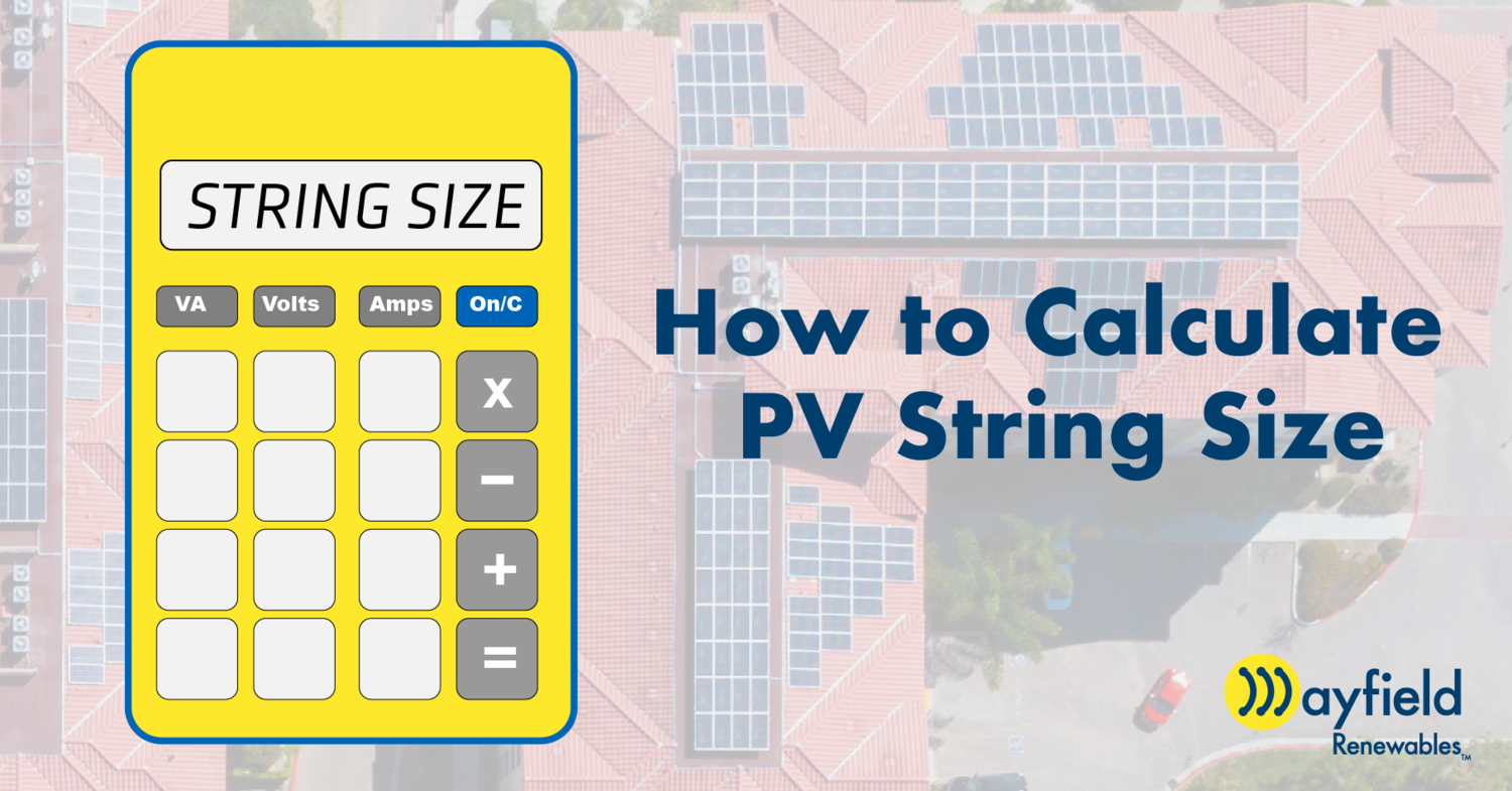 How To Calculate Pv String Size Mayfield Renewables