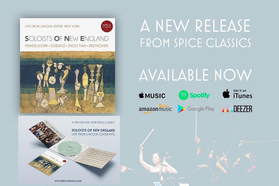 """Live from Lincoln Center, New York""    Released January 16, 2019 Spice Classics    Listen and buy the album:    Apple Music    https://itunes.apple.com/us/album/soloists-of-new-england-live-from-lincoln-center-new-york/1449685219?app=music    iTunes    https://itunes.apple.com/us/album/soloists-of-new-england-live-from-lincoln-center-new-york/1449685219?app=itunes    Spotify    https://open.spotify.com/album/1IVkEb5jYK3uE1fNYS3q0F    Google Play    https://play.google.com/store/music/album/Soloists_of_New_England_Soloists_of_New_England_Li?id=B6ilnwjnqqjvpg7cvepjoqfjlwm&hl=en"