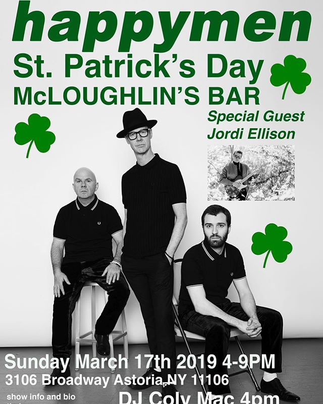 Rescheduled show next Sunday for Sr. Patrick's Day at McLoughlin's pub.
