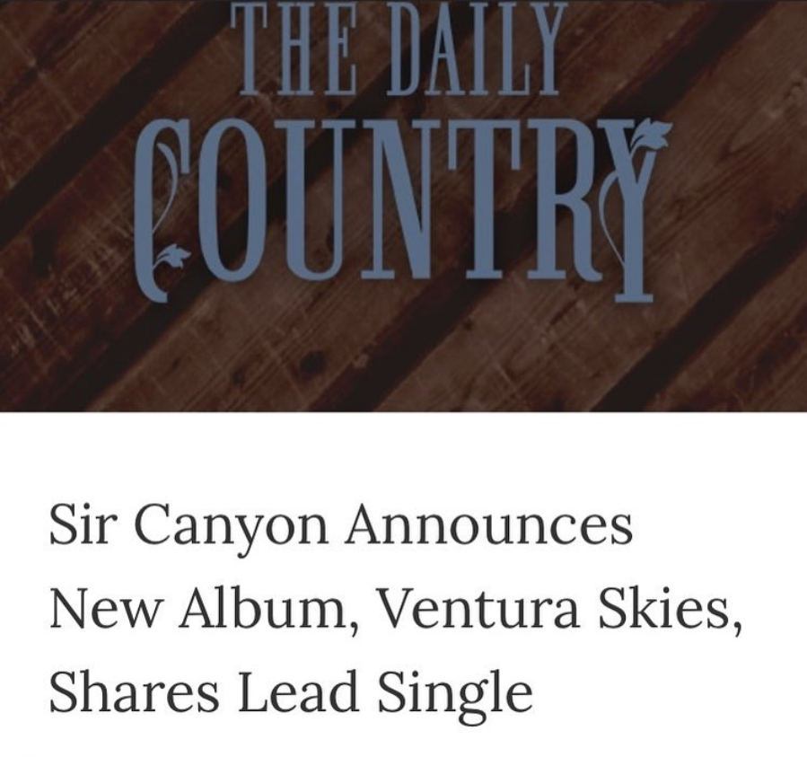The Daily Country featured Sir Canyon and the single Ventura Skies!    http://thedailycountry.com/news/sir-canyon-announces-new-album-ventura-skies-shares-lead-single