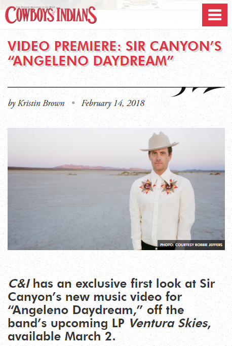 "Cowboys and Indians Magazine premiere of ""Angeleno Daydream"" Video!"
