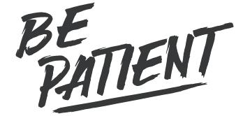 be-patient_-01.jpg