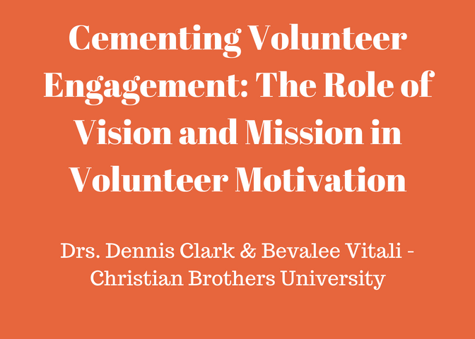 Cementing Volunteer Engagement: The Role of Vision and Mission in Volunteer Motivation