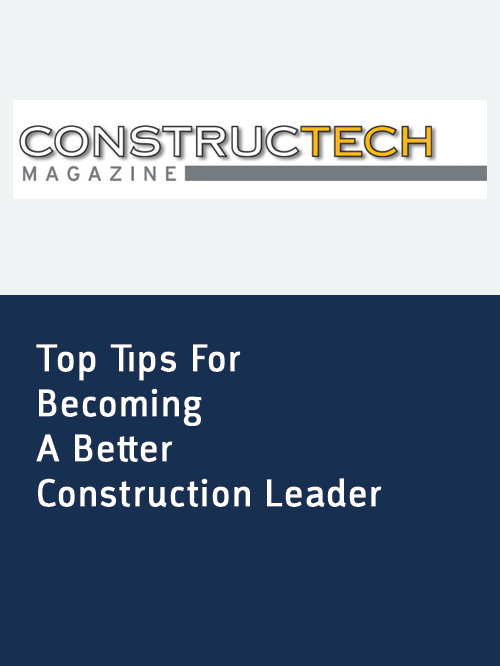 Contructech _ top tips for becoming a better construction leader.png