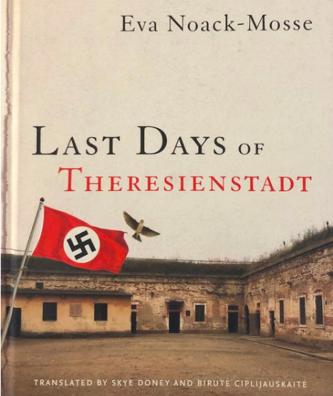 A Journalist's Pen and a Survivor's Spirit - My review of Last Days of Theresienstadt by Eva Noack-Mosse is now available onthe George L. Mosse Program in History Blog.