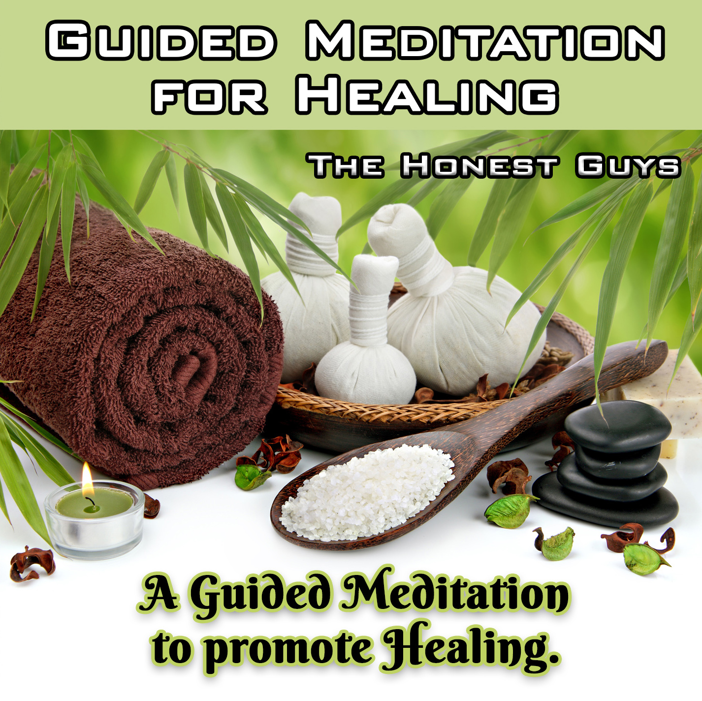 A Guided Meditation for Healing — TheHonestGuys co uk