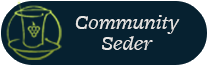 This year we are joining the community seder in brevard