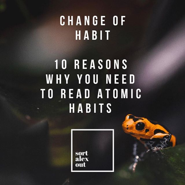 https://www.sortalexout.com/writing/how-to-change-your-habits . . Changing your habits is unquestionably the most effective way to change your life for the better (or for the worse - if for some reason you want to get into heroin). . .  This one is part book review part case study, but 100% highly actionable steps to become the kind of person you can look up to. . .  I've read a lot of books about habit change, but none have ever set the bar so high with crystal clear, actionable advice than Atomic Habits, by James Clear. . .  Atomic Habits has added so much to my understanding of myself that I thought it would provide a great backbone to looking at the most important things I've learned about changing your habits. . . I've boiled it down to the 10 most useful principles that I've played the guinea pig for. . .  These work, pinky promise.