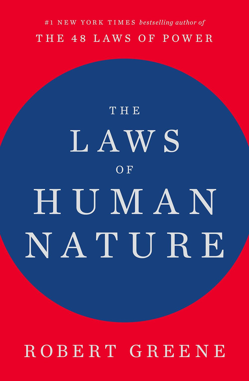 The Laws of Human Nature - Robert Greene