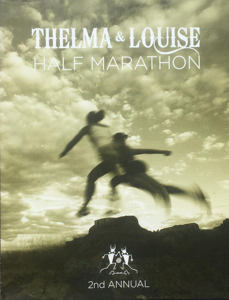 THELMA & LOUISE HALF MARATHON  COVER IMAGE | ERIC ODENTHAL  MOAB | UTAH
