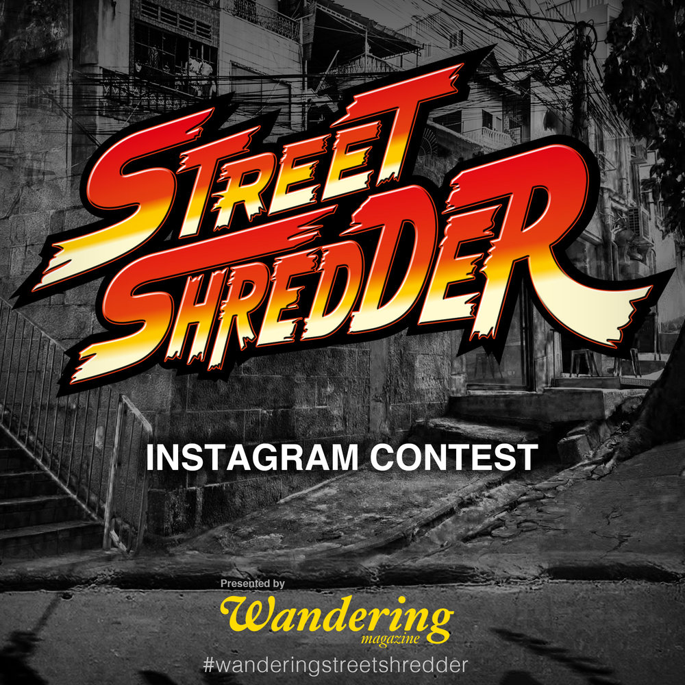 "Wandering Mag Presents - ""Street Shredder"" Instagram contest, supported by Vans🏁@vans @vansskate📧 Submit your street footage by using #wanderingstreetshredder-Contest close on 11:59 pm 15th May 2018 🕛 (Beijing time).Click here to see more details."