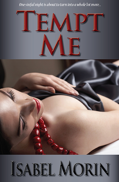 Tempt Me - Tempt Me, Book 1Amazon | B&N | iBooks | Kobo Nina Valentine is done with New York. After spending the last year struggling to make it as a painter, all she has to show for it are bills she can't pay. Out of money and sick of struggling, she decides it's time to pack it up and head back to her hometown in New Hampshire.When she meets Ian Sinclair at her going away party, Nina's instantly attracted to his smoldering looks and lean athletic body. When he asks her back to his apartment, she's willing to overlook the fact that he's a high-powered lawyer. It's just for one night, and guys as gorgeous as Ian don't come around every day.Ian has never had a problem getting women into his bed, but after his hot night with Nina, all he wants is more of her. So he makes the curvy painter a deal–stay in the city for a few weeks and he'll take care of everything.Nina agrees, even though she knows better than to get attached. He's a rich corporate suit, she's a struggling artist. But as the connection between them deepens and Ian takes her to places she's never been–both in and out of the bedroom–Nina doesn't know how much longer she can resist. Tempt Me is a 28,000 word steamy romance novella.