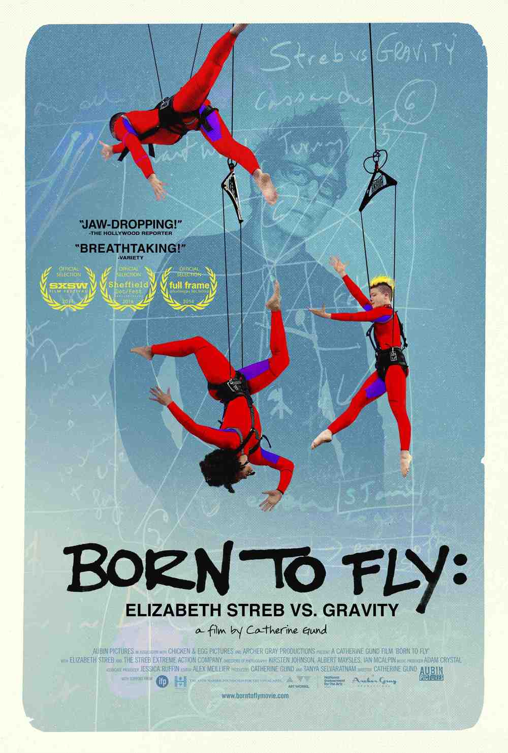 BORN TO FLY: ELIZABETH STREB VS. GRAVITY poster, dimensions 24 x 36, $20   Revealing the passions behind the dancers' bruises and broken noses, BORN TO FLY offers a breathtaking tale about the necessity of art, inspiring audiences hungry for a more tactile and fierce existence. Learn more:  borntoflymovie.com .  Ships via USPS in 2 to 9 business days.