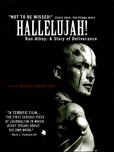 HALLELUJAH! RON ATHEY: A STORY OF DELIVERANCE, poster, dimensions 27 x 40, $5   Raised by his grandmother to be a Pentecostal minister, Ron Athey was speaking in tongues by the age of ten, a heroin addict by seventeen, and a performance artist by twenty-three. Hallelujah! presents Athey's life and work, spending time with him on and off the stage in Mexico City; Zagreb, Croatia; and Los Angeles.  Ships via USPS in 2 to 9 business days.