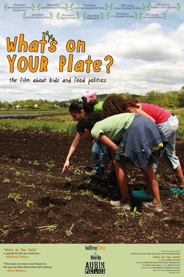 WHAT'S ON YOUR PLATE? poster, dimensions 26 x 39, $9.95   The project provides resources for kids, parents, families, communities, educators, and sustainability and healthy eating activists through games and recipes in print and online, outreach partners, community networks. Great for your screening party! Learn more:  w  hatsonyourplateproject.org .  Ships via USPS in 2 to 9 business days.