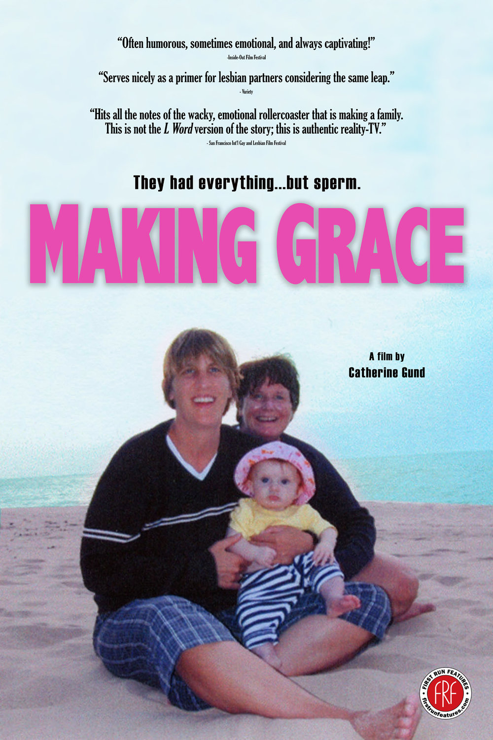 MAKING GRACE poster, dimensions 24 x 36, $5   Ann Krsul and Leslie Sullivan want to be mothers together. Ann will carry the baby, and Leslie will leave her job to stay at home and raise their child. Choosing the route of the anonymous sperm bank, they hope to match Leslie's vital statistics so that Ann can give birth to a baby with the potential to look like them both. Learn more:  aubinpictures.com/mgrace/   Ships via USPS in 2 to 9 business days.