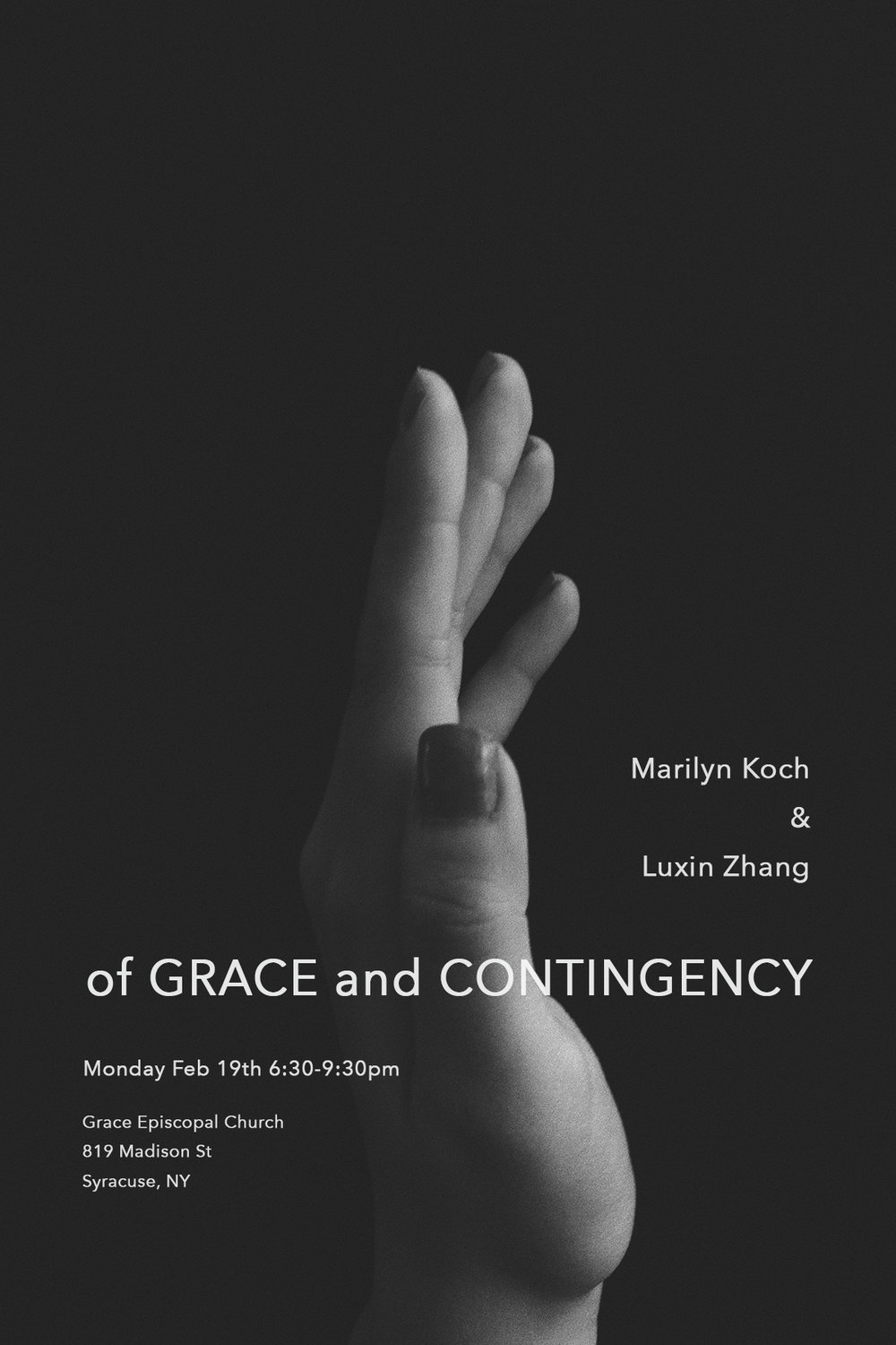 of Grace and CONTINGENCY  2018.02.19  6:30-9:30pm  Grace Episcopal Church, Syracuse,NY