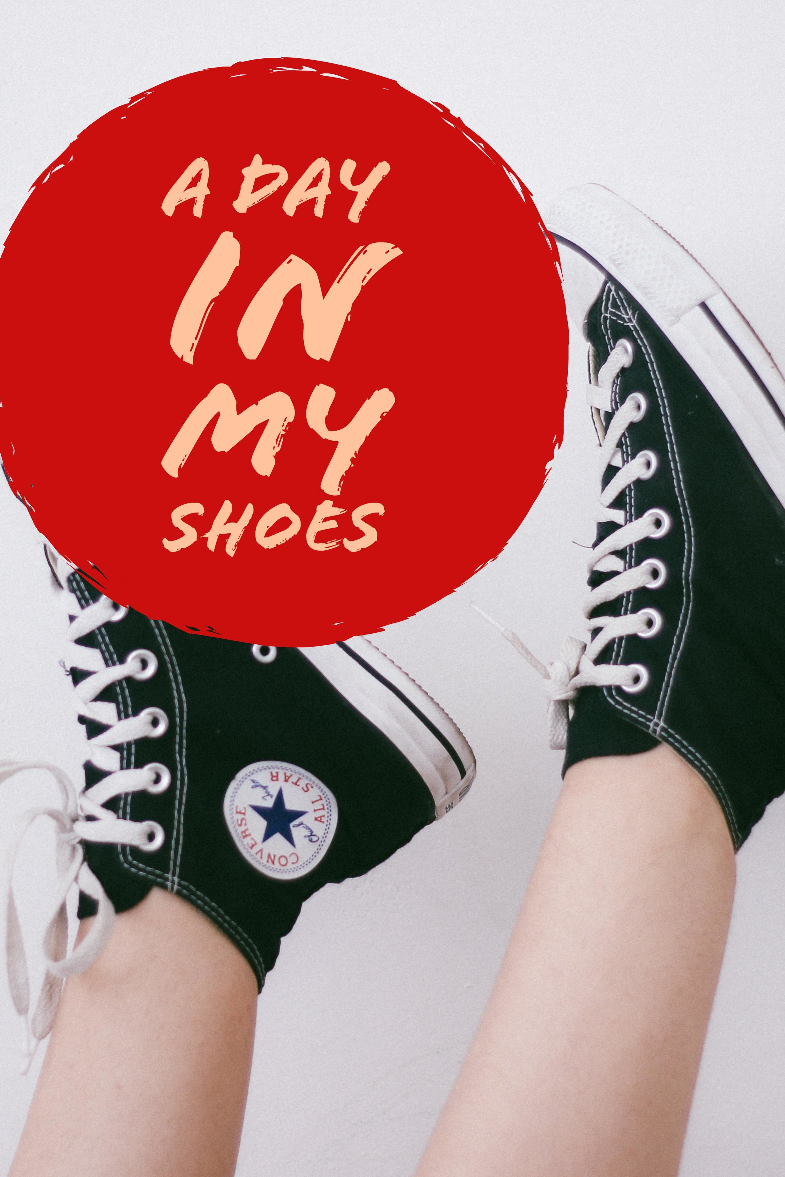day in my shoes