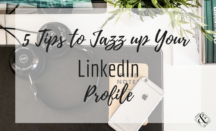 5-Tips-to-Jazz-upYour-LinkedIn-Profile-MI.png