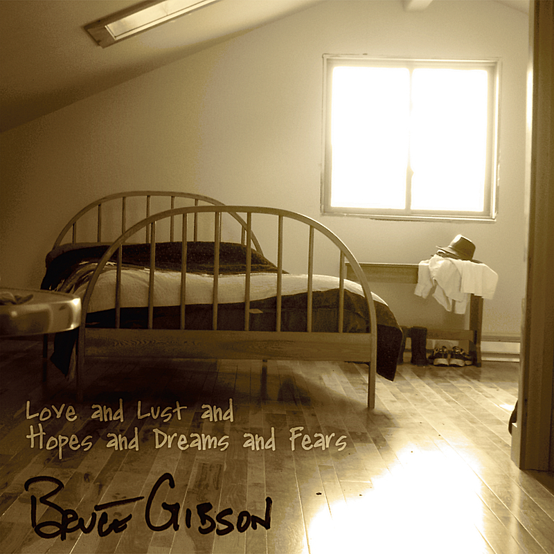 BruceGibson-LoveLustHopes.jpg