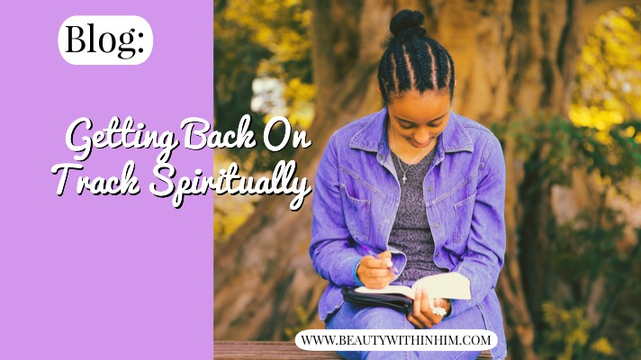 Getting Back On Track Spiritually.JPG