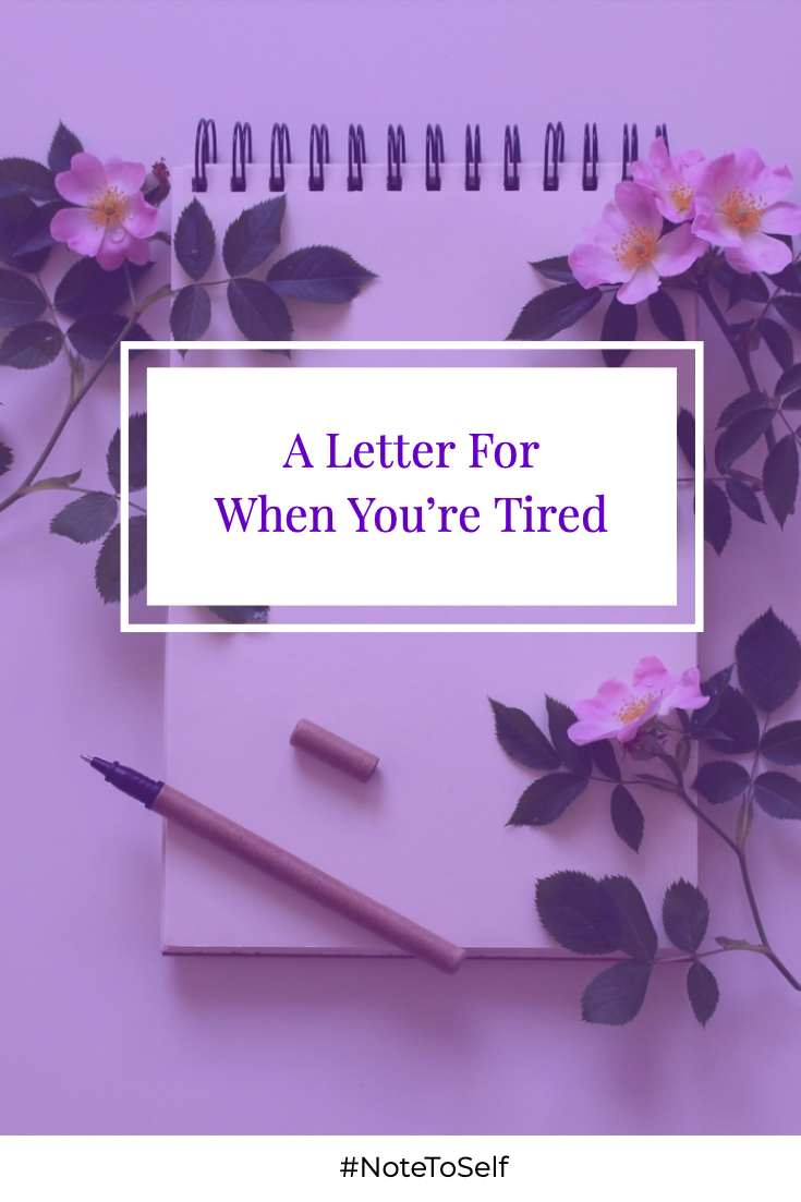 A Letter For When You're Tired.jpg