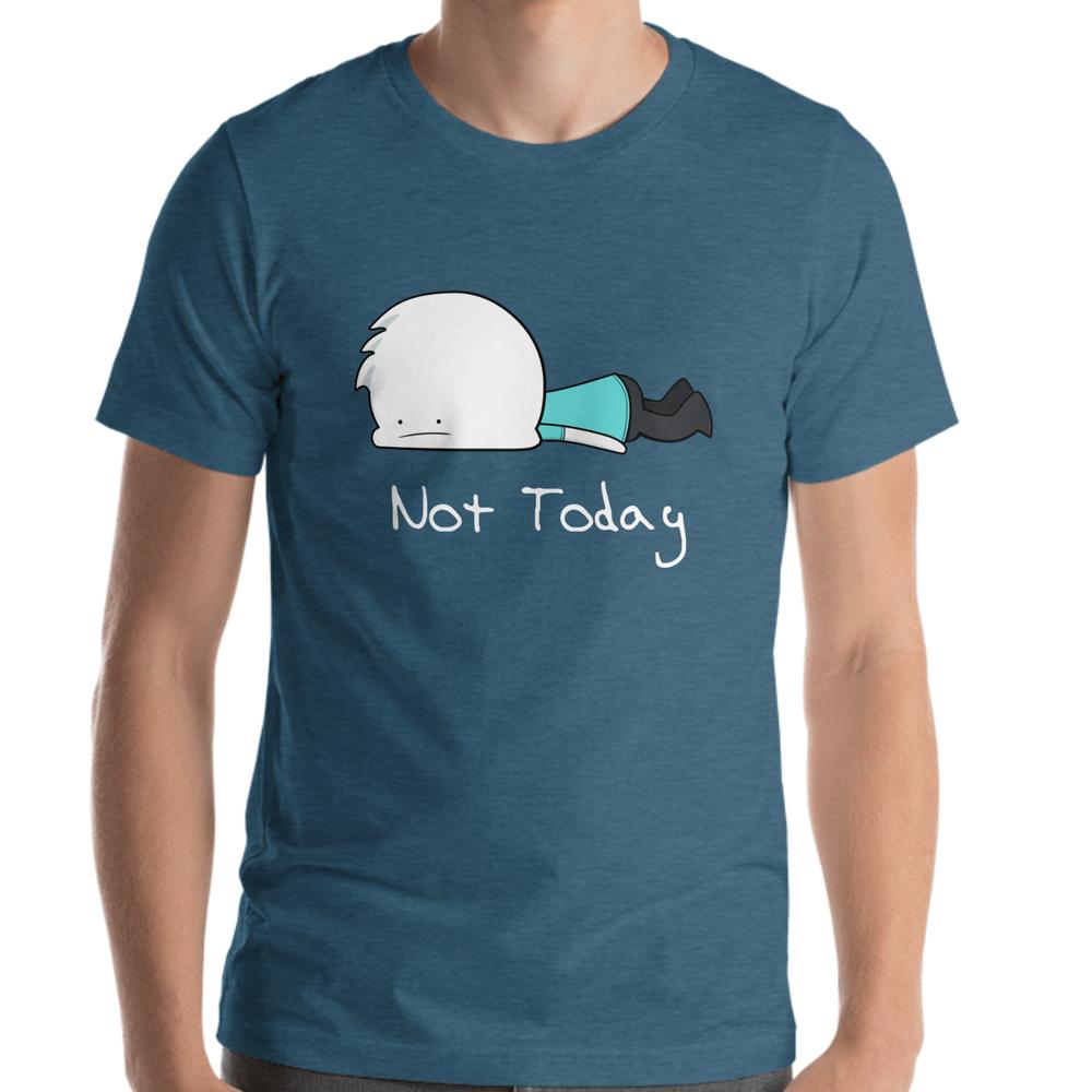 96fe98f3 Not Today T-Shirt — Alex Clark