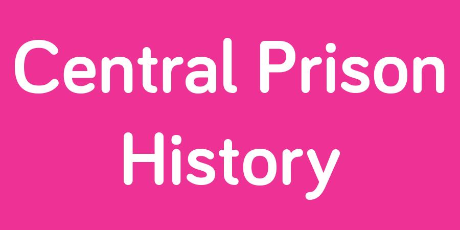 central prison history.jpg