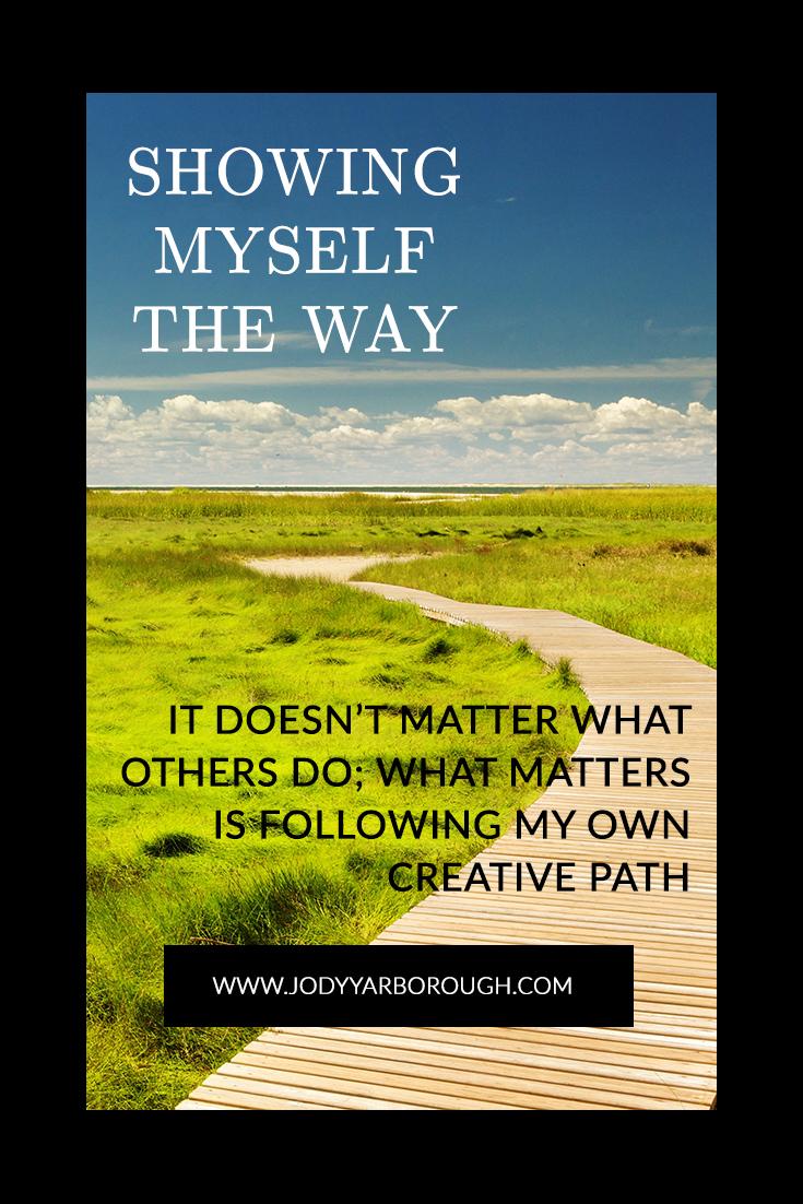 showing myself the way.jpg