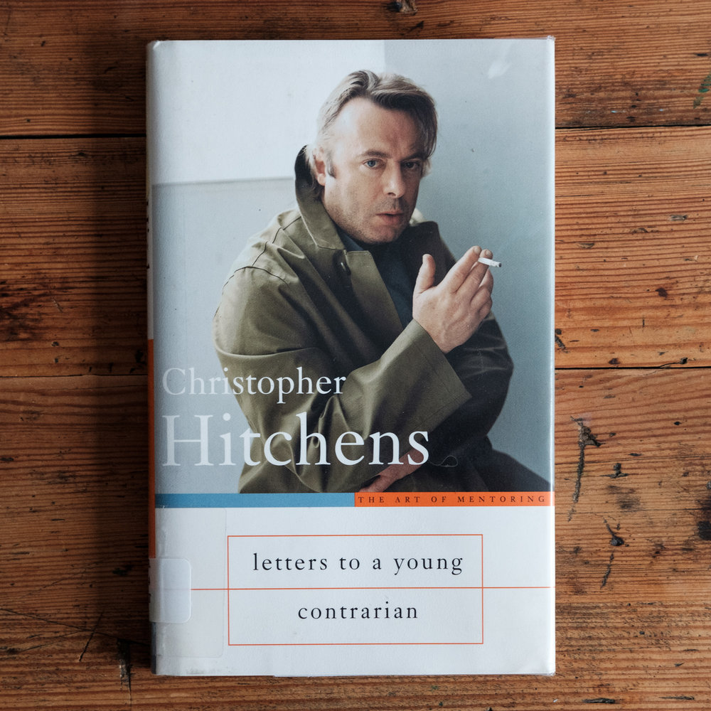 Christopher Hitchens,  Letters To A Young Contrarian  (New York: Basic Books, 2001).   Buch der Woche vom 29.07.2017