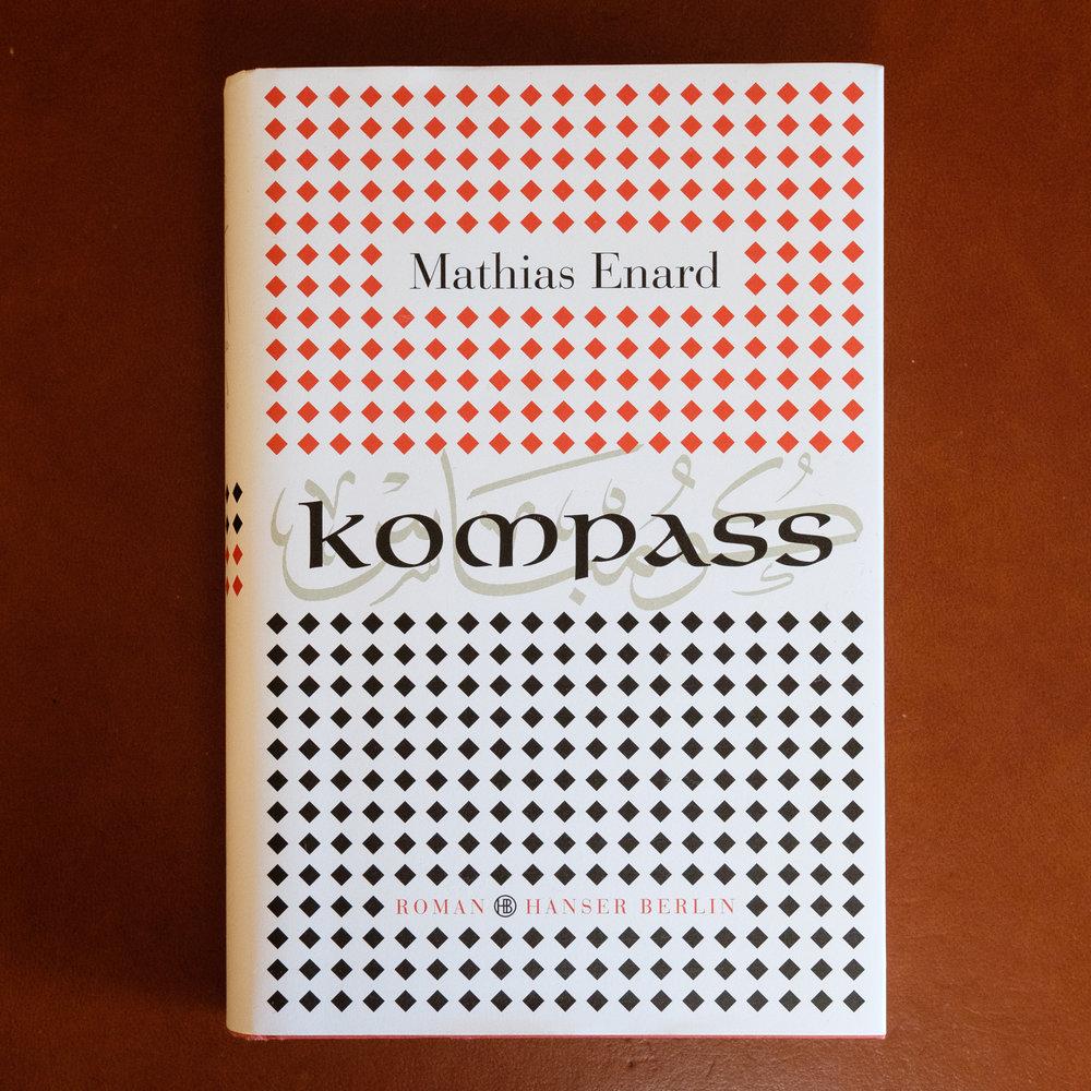 Mathias Énard, Kompass  (München: Hanser, 2016)   Buch der Woche vom 27.08.2017