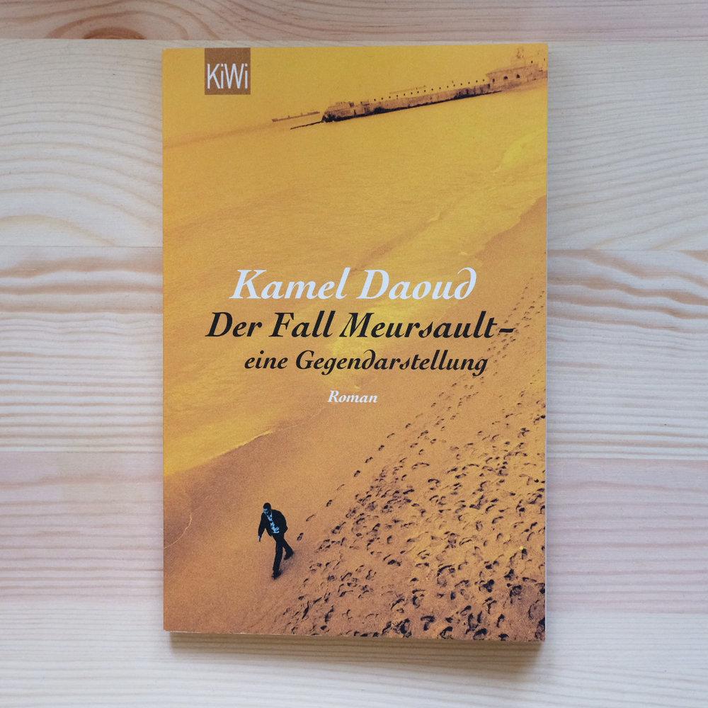 Kamel Daoud, Der Fall Meursault. Eine Gegendarstellung  (Köln: Kiepenheuer & Witsch, 2016)   Buch der Woche vom 14.01.2018