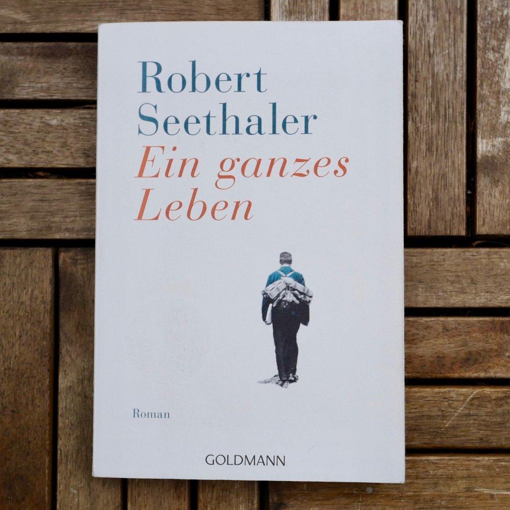 Robert Seethaler, Ein ganzes Leben (München: Goldmann, 2016).   Buch der Woche vom 18.03.2018