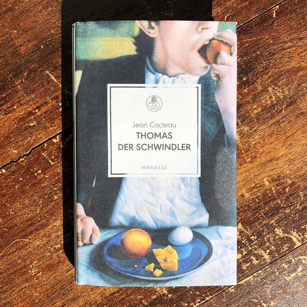 Jean Cocteau,  Thomas der Schwindler  (München: Manesse, 2018)
