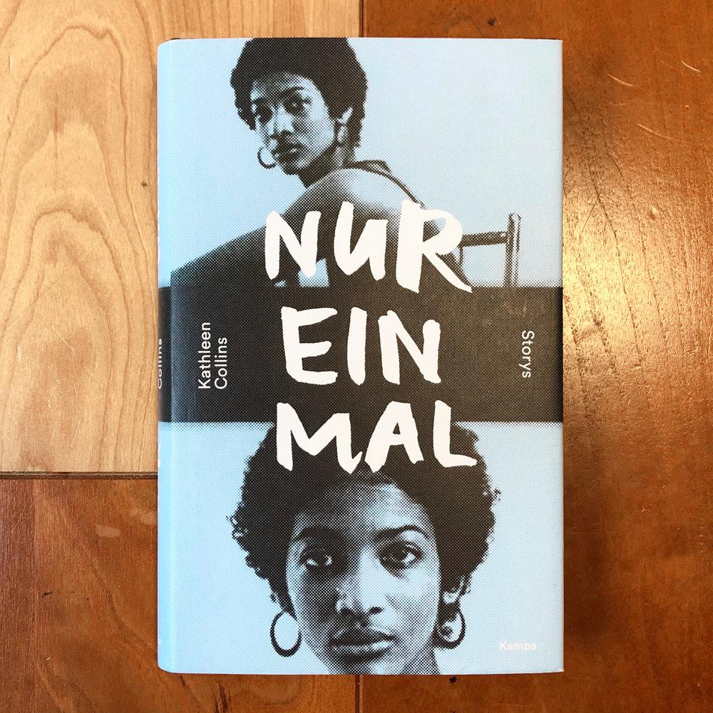 Kathleen Collins,  Nur Einmal  (Zürich: Kampa, 2018)
