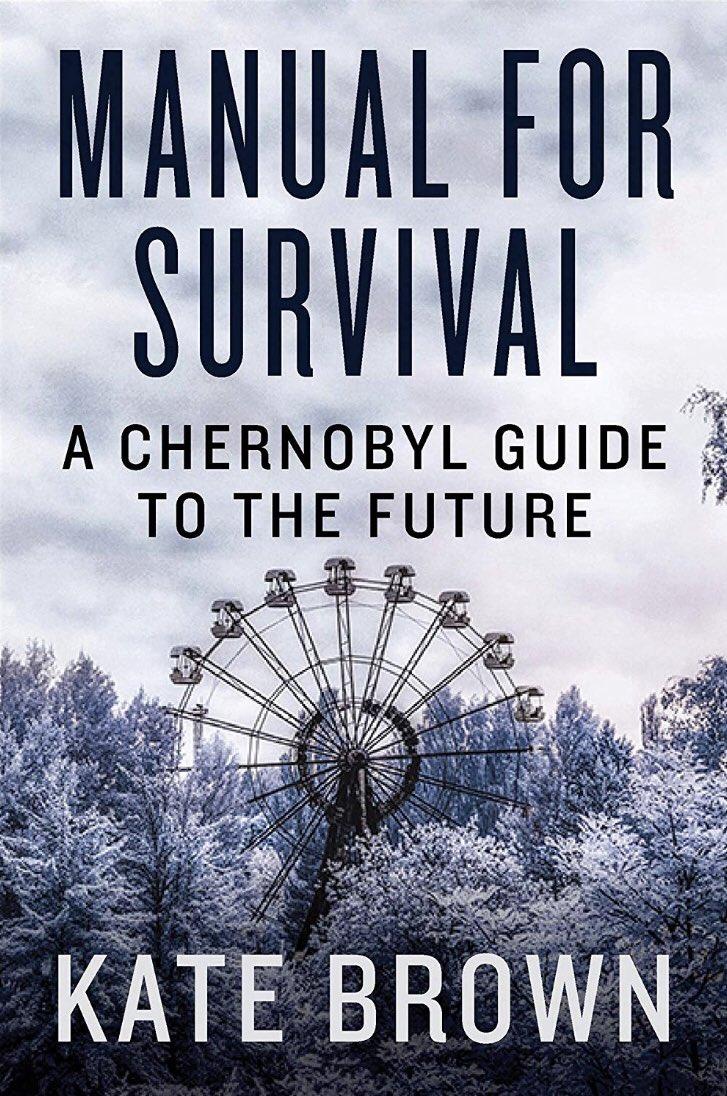 brian_hamilton_kate_brown_manual_for_survival_chernobyl.jpg