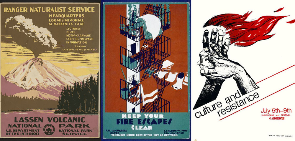 L to R - WPA National Park Poster (1938), Tenement House Department of the City of New York (1936), Poster for Culture and Resistance Conference in South Africa by Thami Mnyele (1982)
