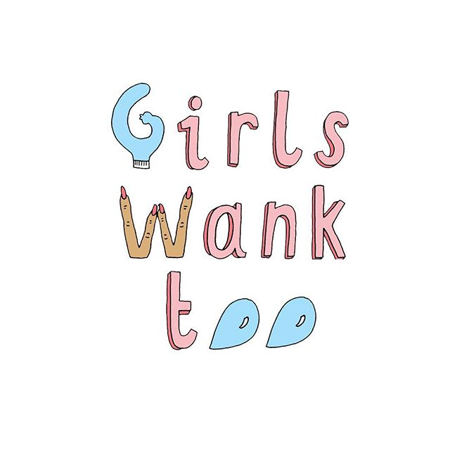 #girlswanktoo is cuming for you 🌷 link in bio to buy tickets for our launch event 🌷 ✏️ by @thisisaliceskinner  #feminism #feminist #activism #activist #pinkprotest