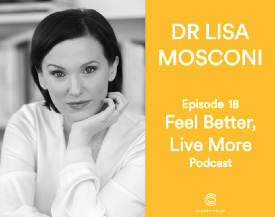 Feel Better, Live More - Episode 18: The Best Foods to Nourish Your Brain with Neuroscientist, Dr Lisa Mosconiby Dr. Rangan Chatterjee   /  May 16, 2018Dr Chatterjee talks to Dr Lisa Mosconi, Neuroscientist, Professor of Neuroscience & Neurology, certified integrative nutritionist and Associate Director of the Alzheimer's prevention clinic at Weill Cornell Medical College.  They discuss the links between what we eat, our brain and nourishing our brain for our future health.The podcast is here.