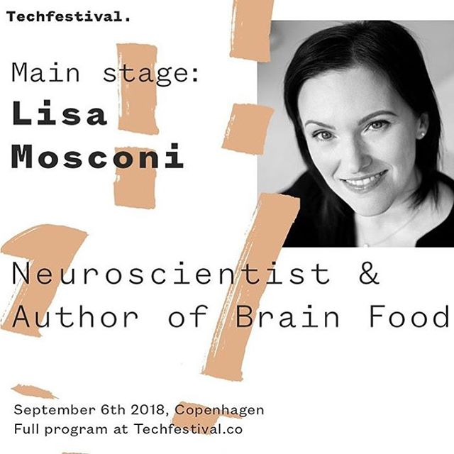 "European friends, come join us in beautiful Copenhagen on September 6th! Regram from Techfestival 2018 *** Techfestival 2018 speaker announcement*  Lisa Mosconi (US), PhD, world-renown clinical neuroscientist and neuro-nutritionist will step on Techfestival's main stage on September 6 to share her insights on how we as humans can take action towards our brains' well-being and effective nurturing.  Dr. Mosconi has over 15 years experience in the early detection and risk assessment of Alzheimer's and is the author of ""Brain Food: The Surprising Science of Eating for Cognitive Power"". Make sure to join when @dr_mosconi brings her unique and authoritative perspective to this nascent field! Get your wristband today @techfestival 👆  #techfestival #copenhagen #techforgood #jointechfestival  #neuroscience #brainfood #nutrition #diet #brain"